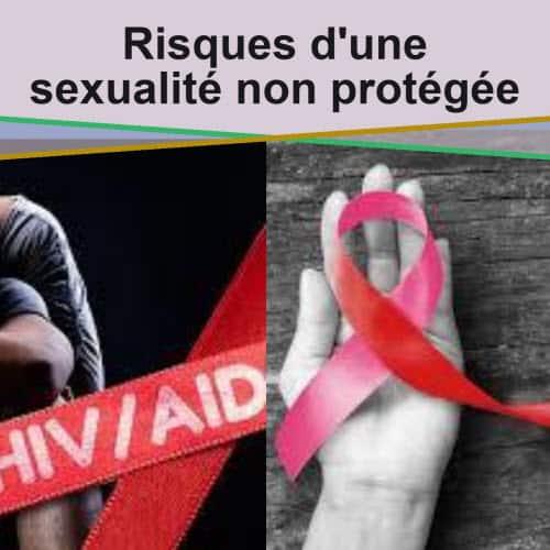 Risques d'une sexualité non protégée